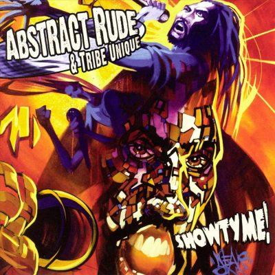 Abstract Rude & Tribe Unique - 2003 - Showtyme