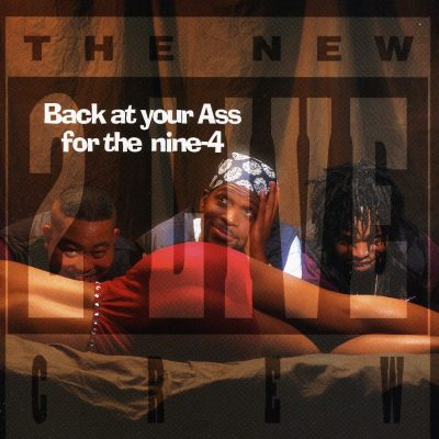 2 Live Crew - 1994 - Back At Your Ass For The Nine-4