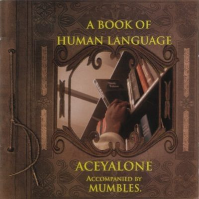 Aceyalone - 1998 - A Book Of Human Language