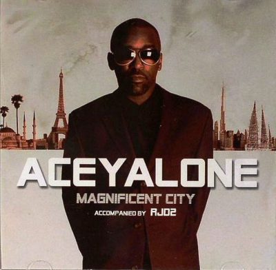 Aceyalone - 2006 - Magnificent City