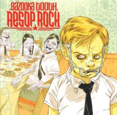 Aesop Rock - 2003 - Bazooka Tooth