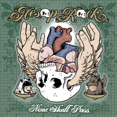 Aesop Rock - 2007 - None Shall Pass