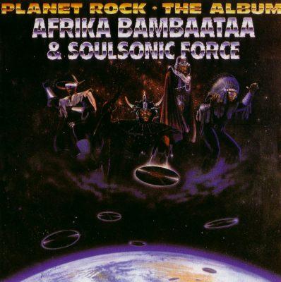 Afrika Bambaataa & Soulsonic Force - 1986 - Planet Rock - The Album (2005-Remaster)