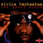 Afrika Bambaataa & Soulsonic Force – 1999 – Return To The Planet Rock The Dance Album