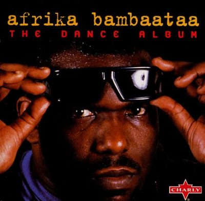 Afrika Bambaataa & Soulsonic Force - 1999 - Return To The Planet Rock The Dance Album
