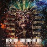 Afrika Bambaataa – 2004 – Dark Matter Moving At The Speed Of Light