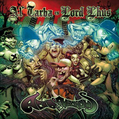 Al'Tarba & Lord Lhus - 2013 - Acid & Vicious