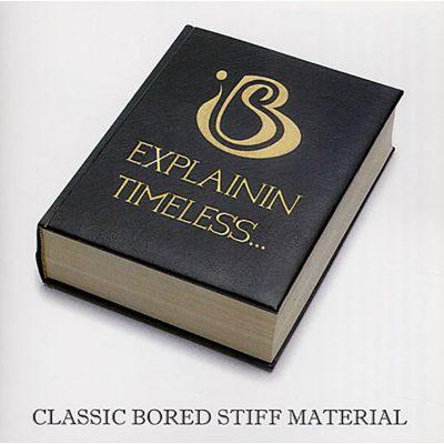 Bored Stiff - 2008 - Explainin - Timeless...
