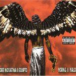 Andre Nickatina & Equipto – 2005 – Horns And Halos