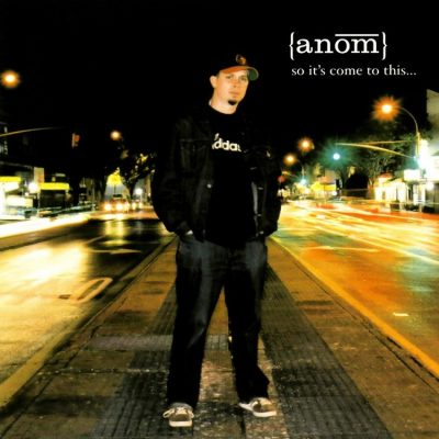 Anom - 2005 - So It's Come To This