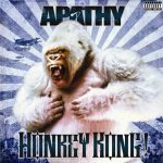 Apathy – 2011 – Honkey Kong (Deluxe Edition)