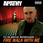 Apathy – 2012 – It's The Bootleg, Muthafu@kas! Vol. 3: Fire Walk With Me (2 CD)
