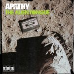Apathy – 2012 – The Allien Tongue