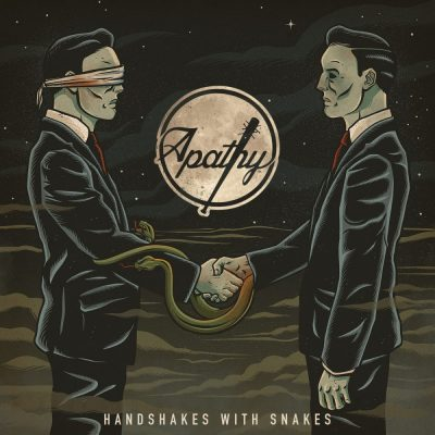Apathy - 2016 - Handshakes With Snakes
