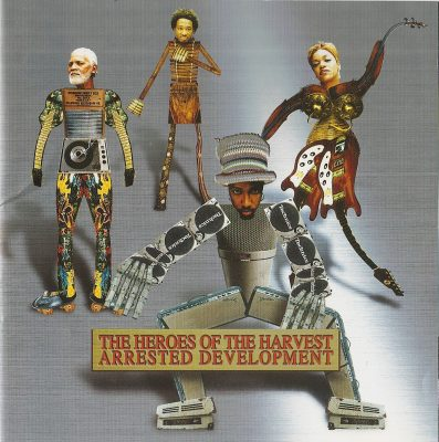 Arrested Development - 2001 - Heroes Of The Harvest