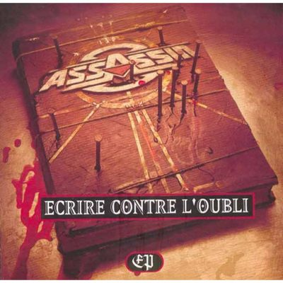 Assassin - 1996 - Ecrire Contre L'Oubli EP