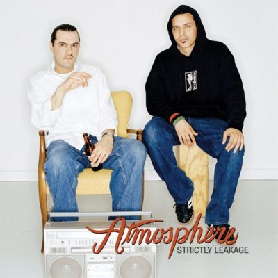 Atmosphere - 2007 - Strictly Leakage