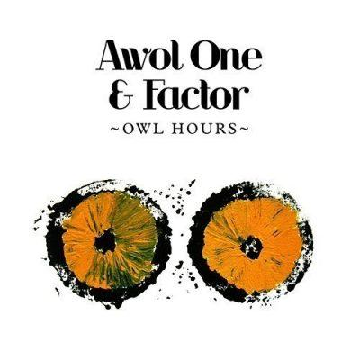 Awol One & Factor - 2009 - Owl Hours