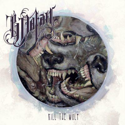 B. Dolan - 2015 - Kill The Wolf