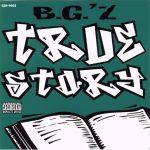 B.G. – 1995 – True Story