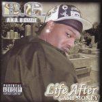 B.G. – 2004 – Life After Cash Money