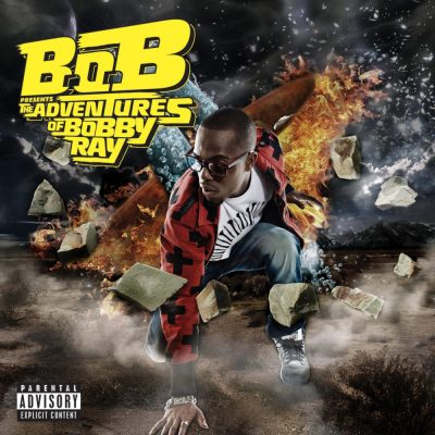 B.o.B Presents - 2010 - The Adventures Of Bobby Ray (Target Deluxe Edition)