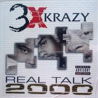 3X Krazy - 2000 - Real Talk 2000