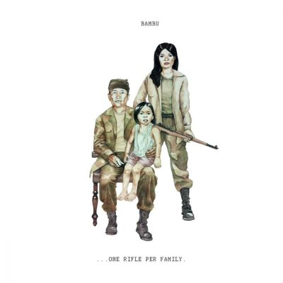 Bambu - 2012 - ...One Rifle Per Family.