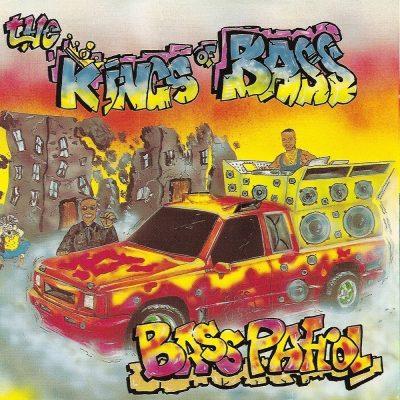 Bass Patrol - 1992 - The Kings Of Bass