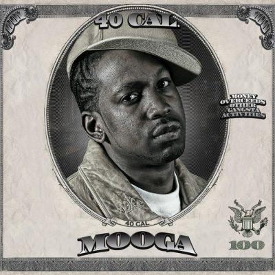 40 Cal - 2008 - Mooga