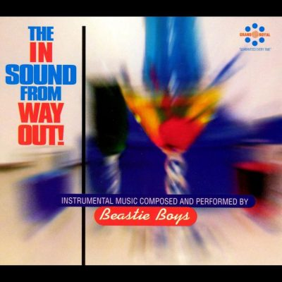 Beastie Boys - 1996 - The In Sound From Way Out!
