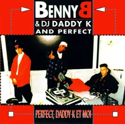 Benny B - 1992 - Perfect, Daddy K Et Moi