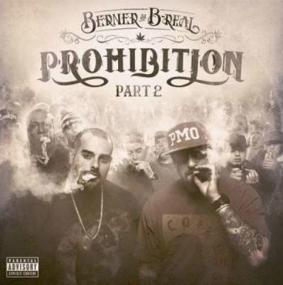 Berner & B-Real - 2015 - Prohibition EP, Pt. 2