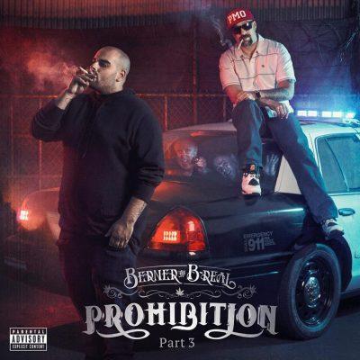 Berner & B-Real - 2016 - Prohibition, Pt. 3