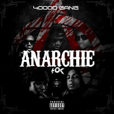40000 Gang - 2015 - Anarchie