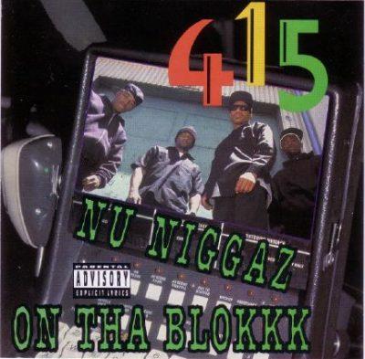 415 - 1991 - Nu Niggaz On Tha Blokkk