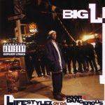 Big L – 1995 – Lifestylez Ov Da Poor & Dangerous (Japan Edition)