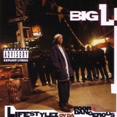 Big L - 1995 - Lifestylez Ov Da Poor & Dangerous (Japan Edition)