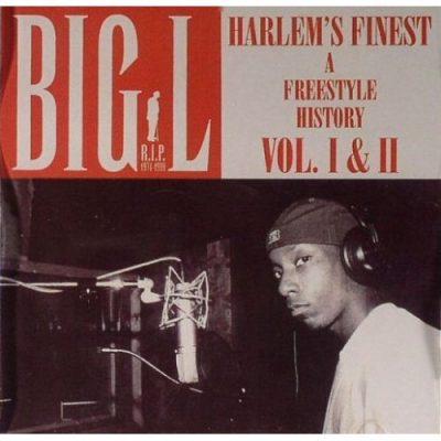 Big L - 2003 - Harlem's Finest (A Freestyle History Vol. I & II)