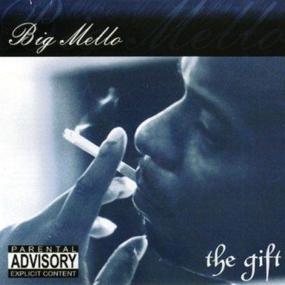 Big Mello - 2002 - The Gift