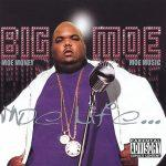 Big Moe – 2003 – Moe Life…