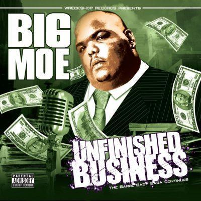 Big Moe - 2008 - Unfinished Business