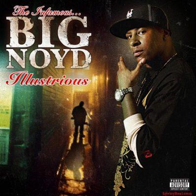 Big Noyd - 2008 - Illustrious