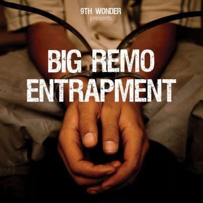 Big Remo - 2010 - Entrapment