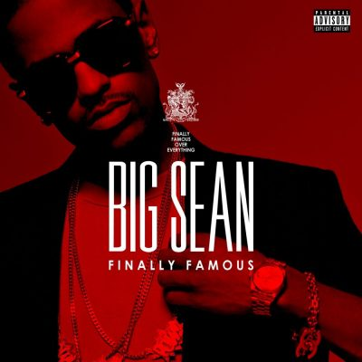Big Sean - 2011 - Finally Famous (Deluxe Edition)