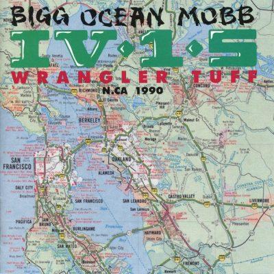 Bigg Ocean Mobb IV-1-5 - 1990 - Wrangler Tuff