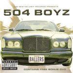 504 Boyz – 2002 – Ballers