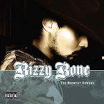 Bizzy Bone – 2006 – The Midwest Cowboy