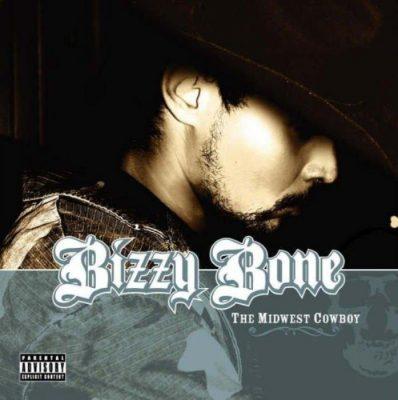 Bizzy Bone - 2006 - The Midwest Cowboy