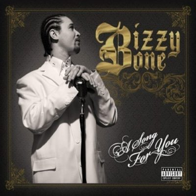 Bizzy Bone - 2008 - A Song For You